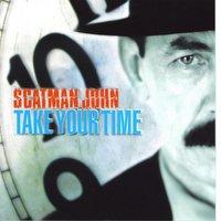Take Your Time — Scatman John