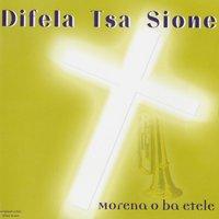 Difela tsa sione mp3 download