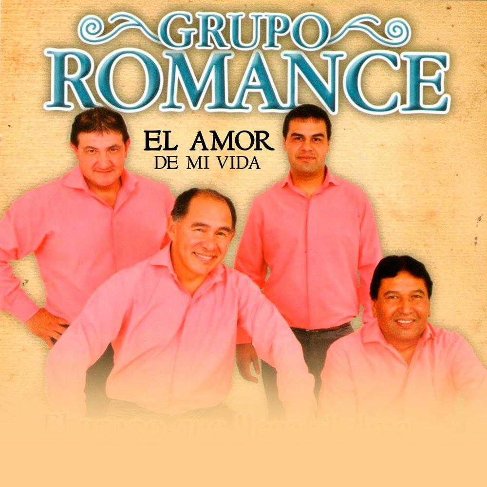 El amor de mi vida - grupo romance