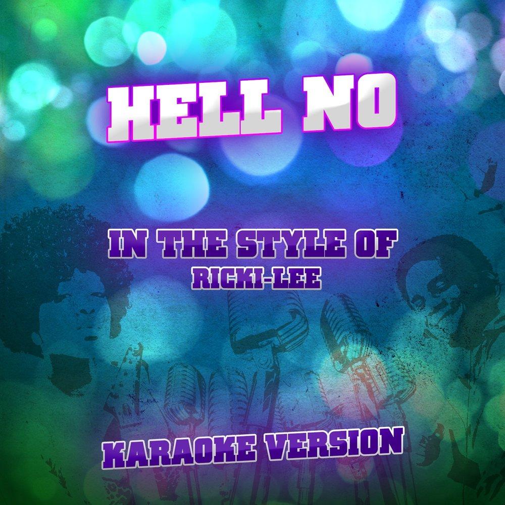 Ricki lee hell no download