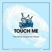 Touch Me - The Most Essential Mixes — Tom & Jerry, Abigail Bailey