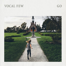Go — Vocal Few