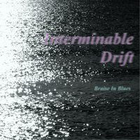 Interminable Drift — Bruise in Blues