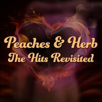The Hits Revisited — Peaches & H E R B