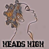 Heads High — Trizzy, Gshhlingz