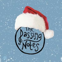 The Passing Notes: A Holiday EP — The Passing Notes