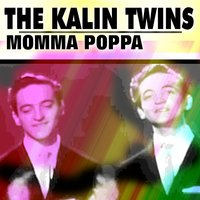 Momma Poppa — The Kalin Twins