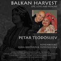 Balkan Harvest: Life, Love and Memory — сборник