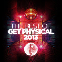 The Best of Get Physical 2013 — сборник
