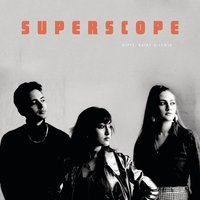 Superscope — Kitty, Daisy & Lewis