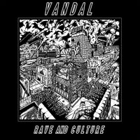 Rave and Culture — Vandal