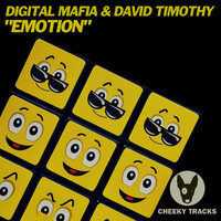 Emotion — Digital Mafia & David Timothy (DJ)