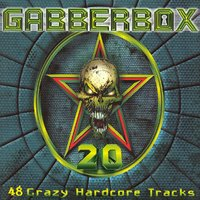 The Gabberbox, Vol. 20 (48 Crazy Hardcore Tracks) — сборник