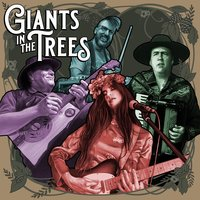 Giants in the Trees — Giants In The Trees