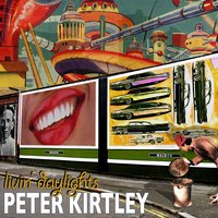 Livin' Daylights — Peter Kirtley