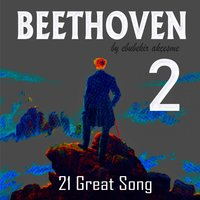 Beethoven: 21 Great Song — Ebubekir Akçeşme