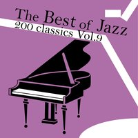 The Best of Jazz 200 Classics, Vol.9 — сборник