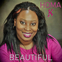 Beautiful — Homa K