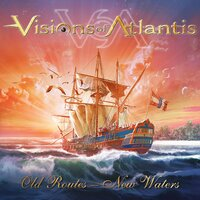 Old Routes / New Waters — Visions Of Atlantis