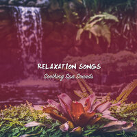 13 Relaxation Songs - Soothing Spa Sounds — Spa, Spa Music Paradise, Spa Relaxation, Spa, Spa Relaxation, Spa Music Paradise