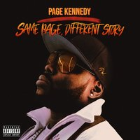 Same Page, Different Story — Page Kennedy