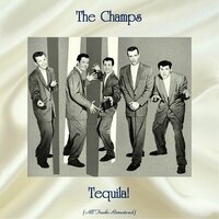 Tequila! — The Champs