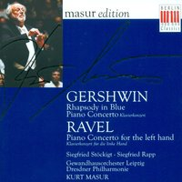 GERSHWIN, G.: Rhapsody in Blue / Piano Concerto in F Major / RAVEL, M.: Piano Concerto for the Left Hand (Rapp) — Kurt Masur, Leipzig Gewandhaus Orchestra & Dresden Philharmonic Orchestra