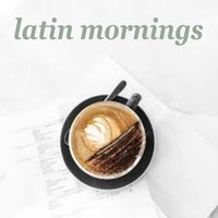Latin Mornings — сборник