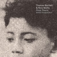 Peter Pears: Balinese Ceremonial Music — Thomas Bartlett, Nico Muhly