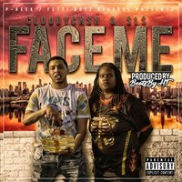 Face Me — SLS, BeatsByHT, CloudyCash