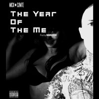 The Year of the Me — Mick Cømte