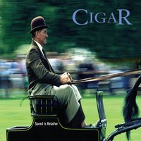 Speed Is Relative — Cigar