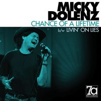 Chance of a Lifetime — Micky Dolenz