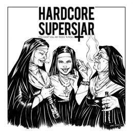 You Can't Kill My Rock 'n Roll — Hardcore Superstar