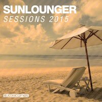 Sunlounger Sessions 2015, Vol. 1 — сборник