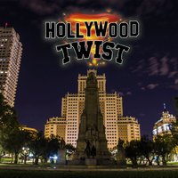Hollywood Twist — Hollywood Twist