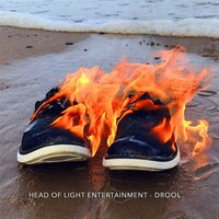 Drool — Head of Light Entertainment