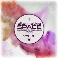 Alternative Space: Ambient & Chillout Music, Vol. 8 — сборник