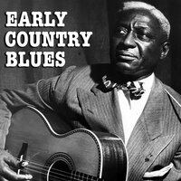 Early Country Blues — сборник