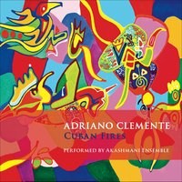 Cuban Fires — Adriano Clemente