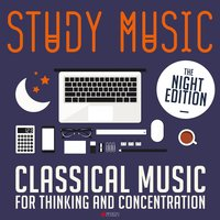 Study Music: Classical Music for Thinking and Concentration — Феликс Мендельсон