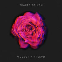 Traces of You — Wubson