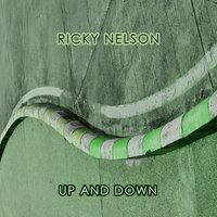 Up And Down — Ricky Nelson
