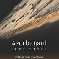 Azerbaijani Love Songs — сборник