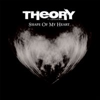Shape of My Heart — Theory Of A Deadman