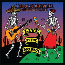 Live at the Norva — Dave Johnson and the Truth