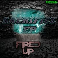 Sacrifice EP — Fired Up