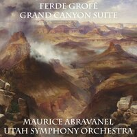 Grand Canyon Suite — Maurice Abravanel