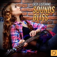 Easy Listening Sounds Bliss — сборник