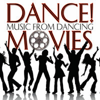 Dance! Music From Dancing Movies — Stage Sound Unlimited